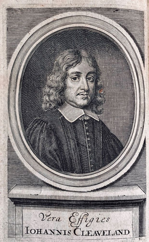 The Works of Mr. John Cleveland, Containing his Poems, Orations, Epistles, collected into One Volume, With the Life of the Author. John Cleveland.