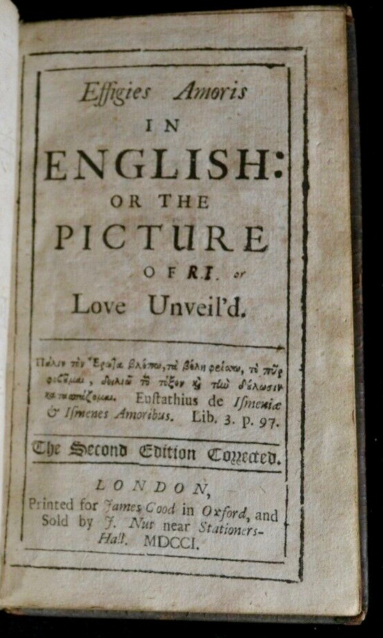 Effigies amoris in English: or the picture of love unveil'd. Anon., Robert Waring, John Noris.