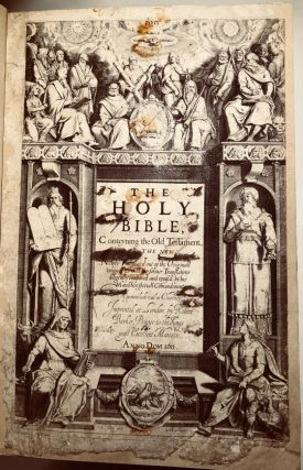 "The Holy Bible: Newly translated out of the original tongues.... [Authorized (i.e., ""King James..."