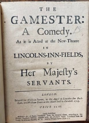The gamester: A Comedy. Centlivre, Susanna CENTLIVRE