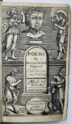 Poems by Michael Drayton esquyer. Newly corrected and augmented. Michael Drayton