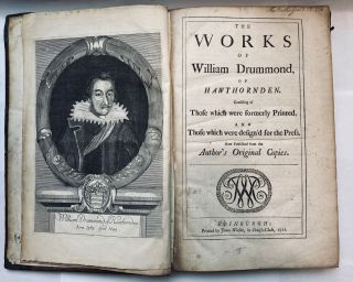 The works of William Drummond, of Hawthornden. Consisting of those which were formerly printed,...